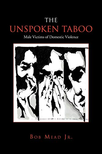 9781456812515: The Unspoken Taboo