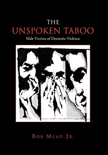 9781456812522: The Unspoken Taboo