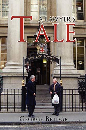 9781456813604: A Lawyer's Tale
