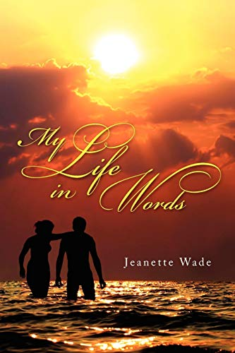 My Life in Words: Jeanette Wade