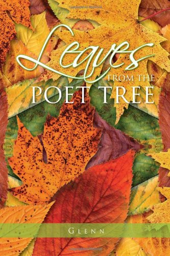 Leaves from the Poet Tree: Glenn Hutton