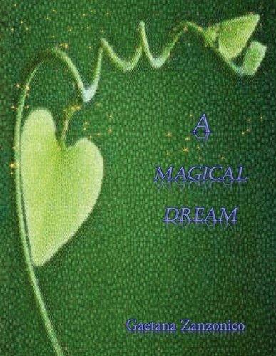 A Magical Dream: Gaetana Zanzonico