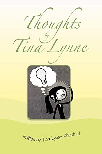 Thoughts by Tina Lynne