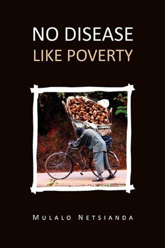 9781456818425: No Disease Like Poverty