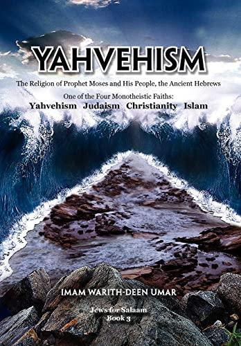9781456818524: Yahvehism