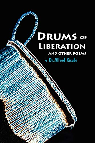 Drums of Liberation - Kisubi, Dr Alfred
