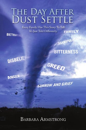 9781456820114: The Day After Dust Settle: Every Family Has This Story To Tell. It's Just Told Differently.