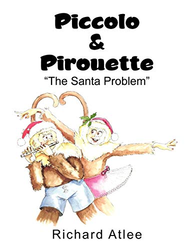 9781456820633: Piccolo & Pirouette