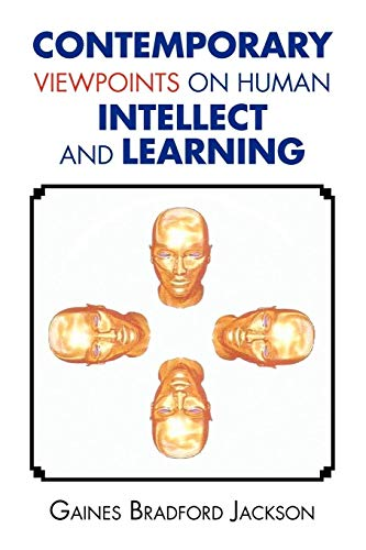 9781456821593: Contemporary Viewpoints on Human Intellect and Learning