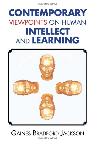 9781456821609: Contemporary Viewpoints on Human Intellect and Learning