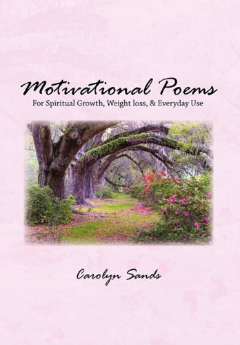 Motivational Poems - Carolyn Sands