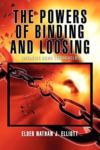 9781456822644: The Powers of Binding and Loosing