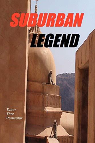 9781456823245: Suburban Legend