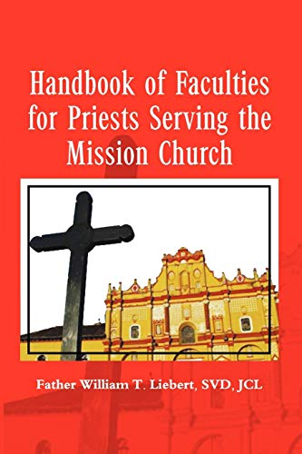 9781456824877: Handbook of Faculties for Priests Serving the Mission Church