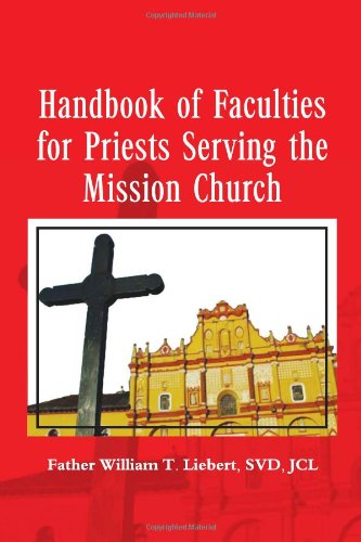 9781456824884: Handbook of Faculties for Priests Serving the Mission Church