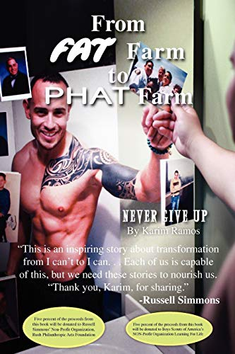 9781456825249: From FAT Farm To PHAT Farm: Never Give Up!
