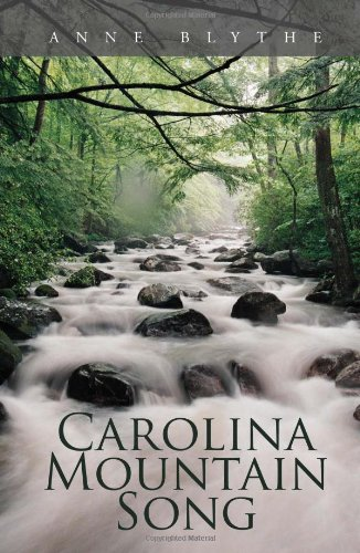 Carolina Mountain Song: Anne Blythe