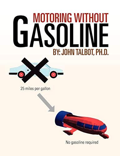 Motoring without Gasoline: John Talbot