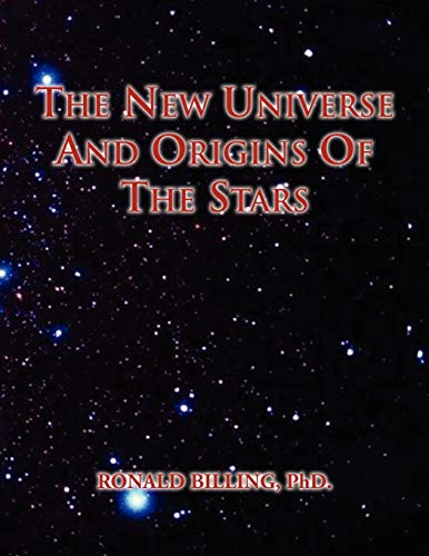 9781456831325: The New Universe and Origins of the Stars