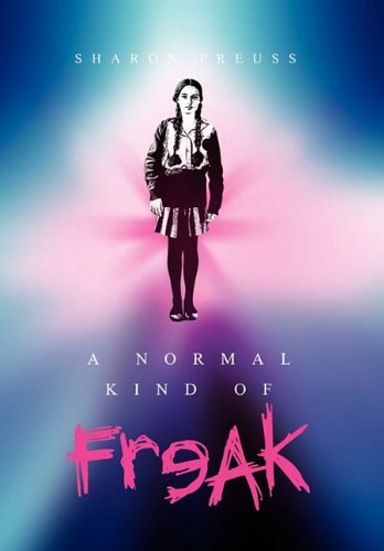 A Normal Kind of Freak: Sharon Preuss