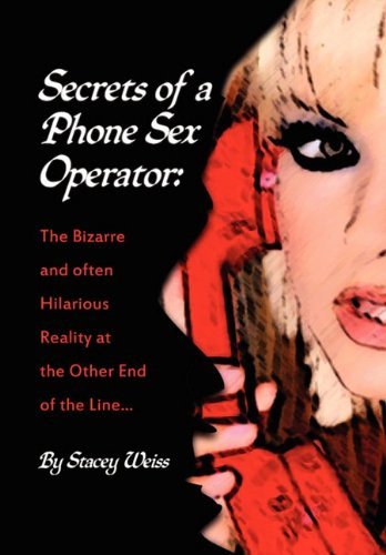 9781456833039: Secrets of a Phone Sex Operator
