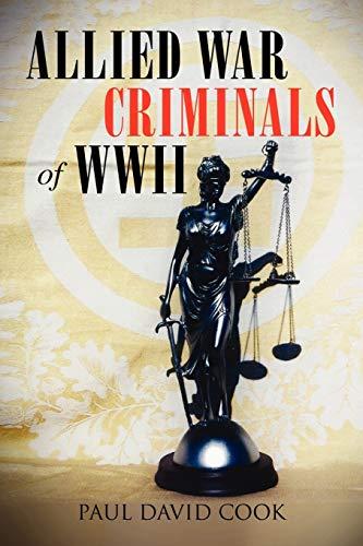 9781456833053: Allied War Criminals of WWII