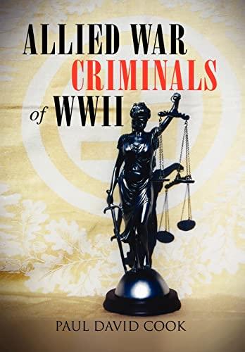 9781456833060: Allied War Criminals of WWII