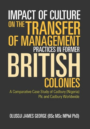 9781456833787: Impact of Culture on the Transfer of Management Practices in Former British Colonies