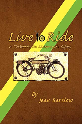 9781456834012: Live to Ride