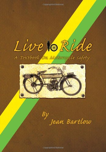 9781456834029: Live to Ride