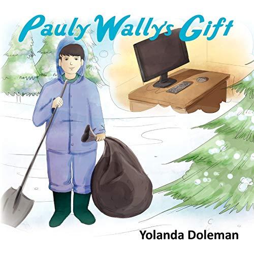 Pauly Wally's Gift: Yolanda Doleman