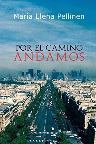 9781456834838: Por El Camino Andamos.