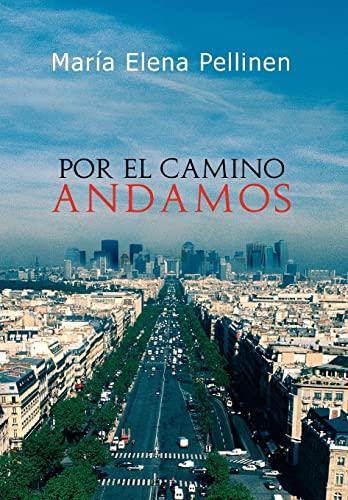9781456834845: Por el camino andamos. (Multilingual Edition)