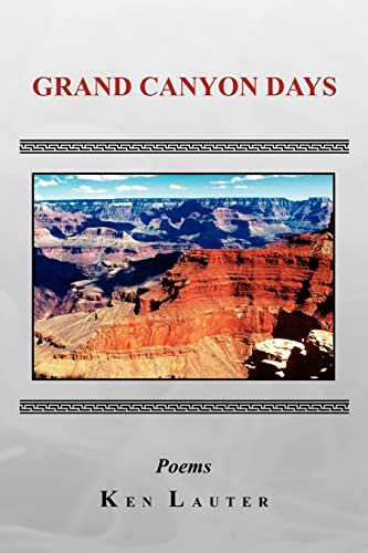Grand Canyon Days: Ken Lauter