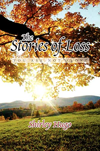9781456838232: The Stories of Loss