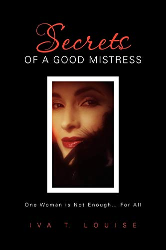9781456839079: Secrets of a Good Mistress