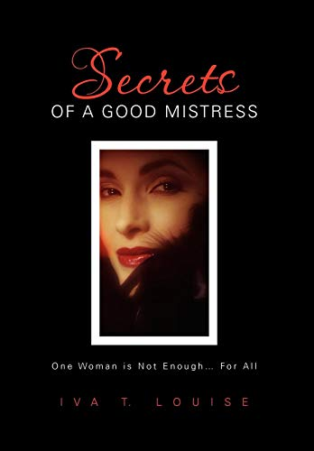 9781456839086: Secrets of a Good Mistress