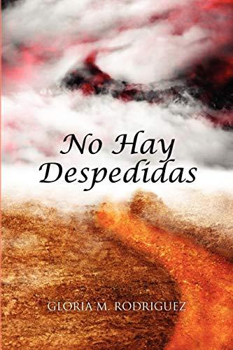 No Hay Despedidas: Gloria M Rodriguez