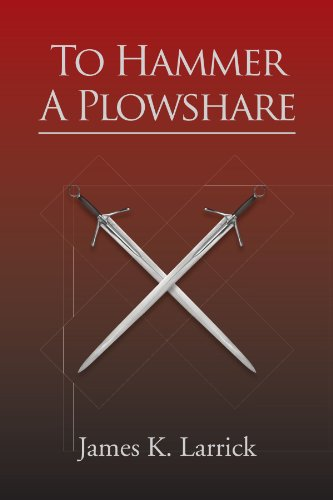 9781456840105: To Hammer A Plowshare