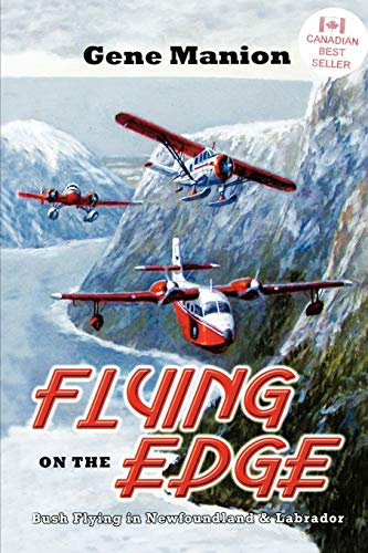 Flying on the Edge: Bush Flying in Newfoundland and Labrador