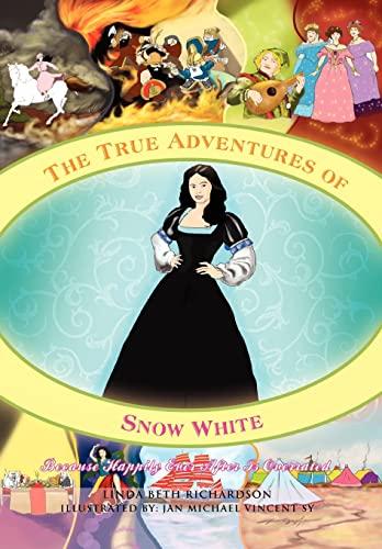 9781456840747: The True Adventures of Snow White