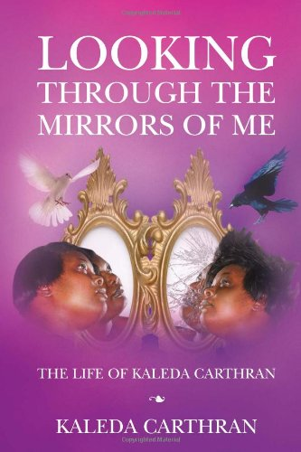 9781456841096: Looking Through the Mirrors of Me