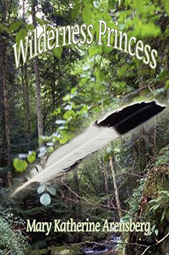 9781456845711: Wilderness Princess