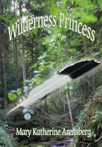 9781456845728: Wilderness Princess