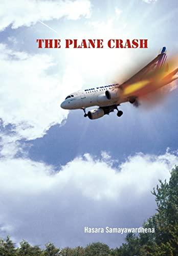 9781456846329: The Plane Crash