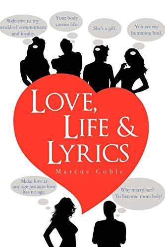 9781456846442: Love, Life & Lyrics