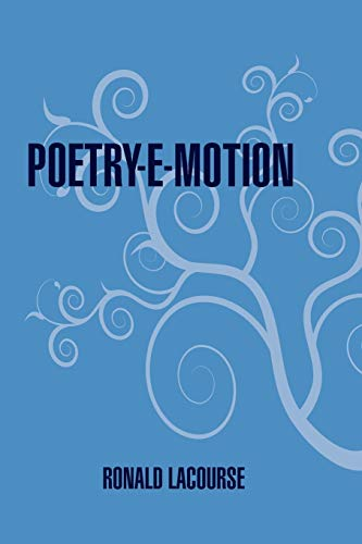 Poetry-E-Motion: Ronald LaCourse