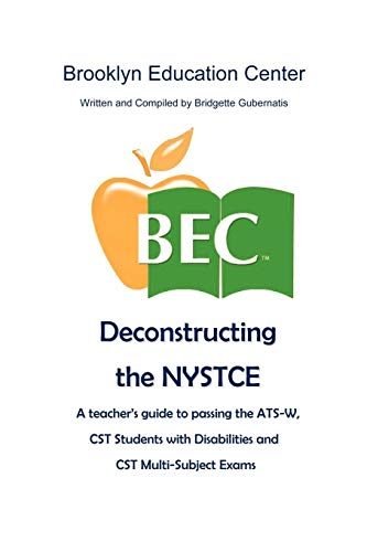 9781456850333: Deconstructing the NYSTCE