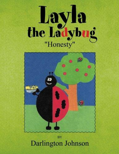 9781456852146: Layla The Ladybug - ''Honesty''