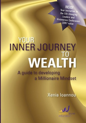 Your Inner Journey to Wealth: Xenia Ioannou
